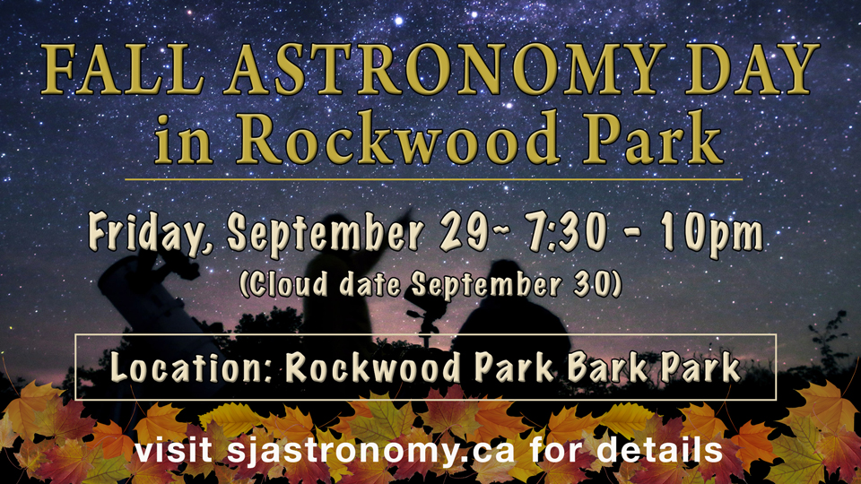 Fall Astronomy Day in Rockwood Park - Saint John Astronomy ...