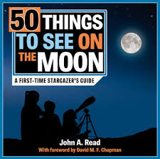 Amazon link to John Read's 50 Things to See on the Moon.